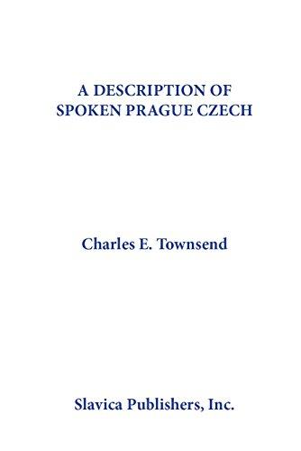 9780893572112: Description of Spoken Prague Czech