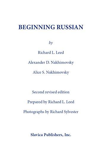 Beginning Russian (0893572217) by Richard L. Leed; Alexander D. Nakhimovsky; Alice Stone Nakhimovsky