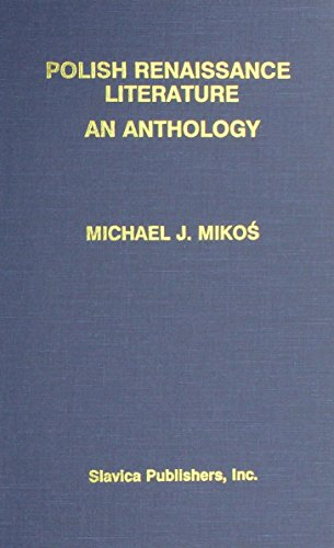9780893572570: Polish Renaissance Literature: An Anthology