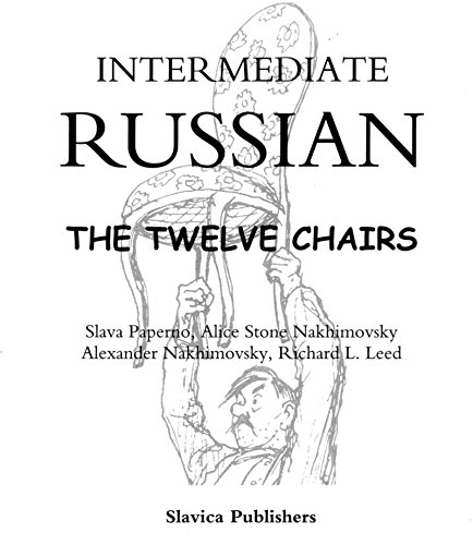 Intermediate Russian: The Twelve Chairs (Russian Edition): Paperno, Slava; Nakhimovsky,