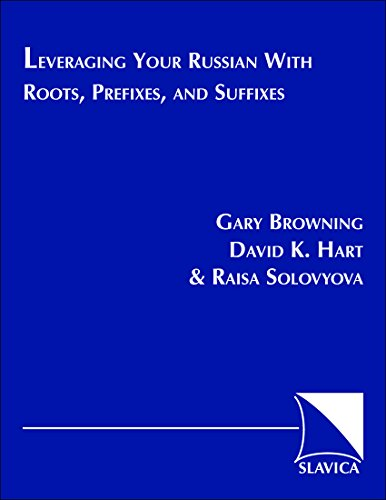 9780893573027: Leveraging Your Russian With Roots, Prefixes, and Suffixes