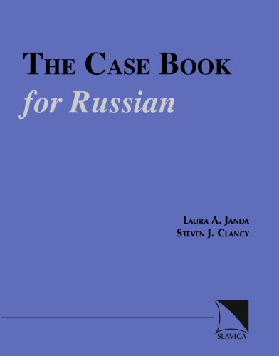 The Case Book for Russian (Russian Edition): Laura A. Janda; Steven J. Clancy