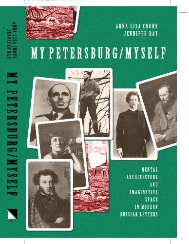 9780893573133: My Petersburg/Myself: Mental Architecture, and Imaginative Space in Modern Russian Letters