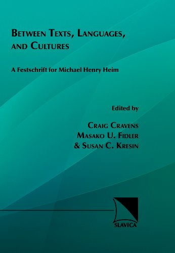 Between Texts, Languages and Cultures: A Festschrift for Michael Henry Heim