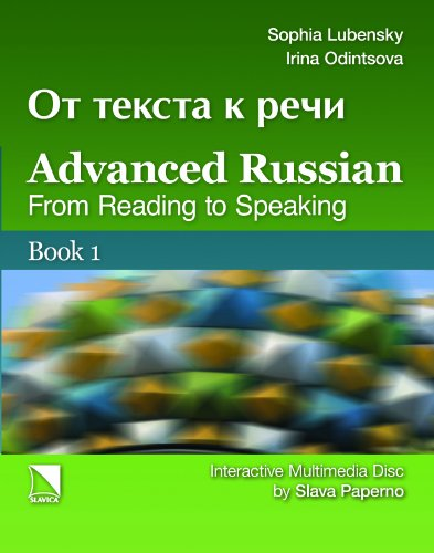 9780893573744: Advanced Russian: From Reading to Speaking (2 volume set) (Russian Edition)