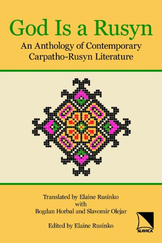 9780893573812: God Is a Rusyn: An Anthology of Contemporary Carpatho-Rusyn Literature