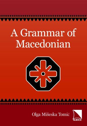 9780893573850: A Grammar of Macedonian (English and Slavic Edition)