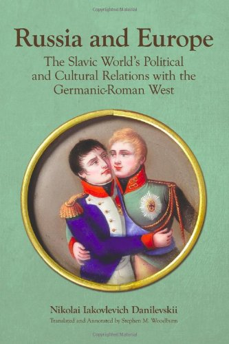 9780893574000: Russia and Europe: The Slavic World's Political and Cultural Relations With the Germanic-Roman West