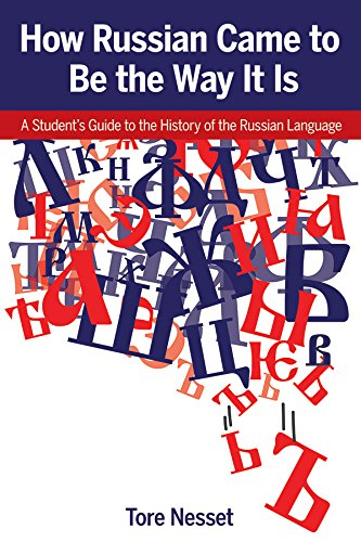 How Russian Came to be the Way: Tore Nesset