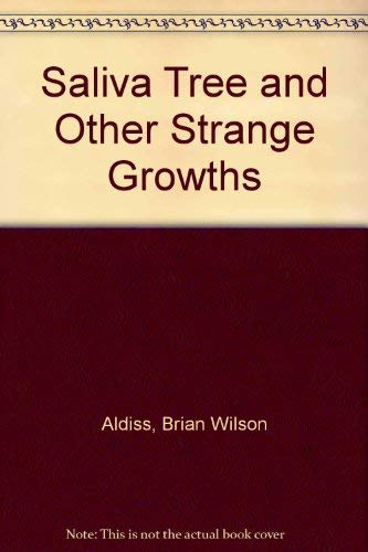9780893661472: Saliva Tree and Other Strange Growths