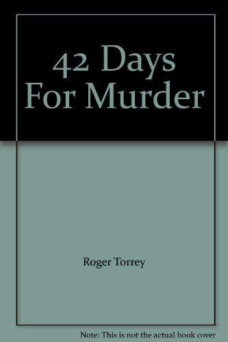 9780893662745: 42 Days For Murder
