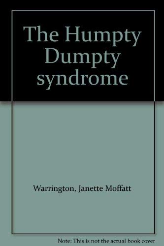 9780893670719: The Humpty Dumpty syndrome
