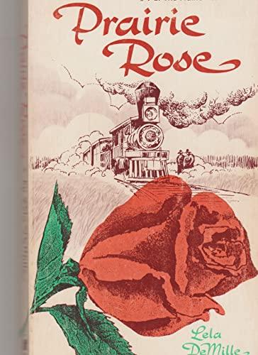 Prairie Rose: Demille, Lila
