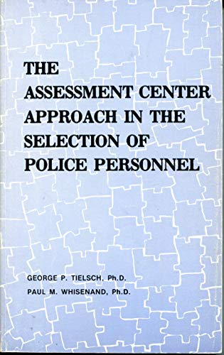 9780893680121: Assessment Center Approach in the Selection of Police Personnel