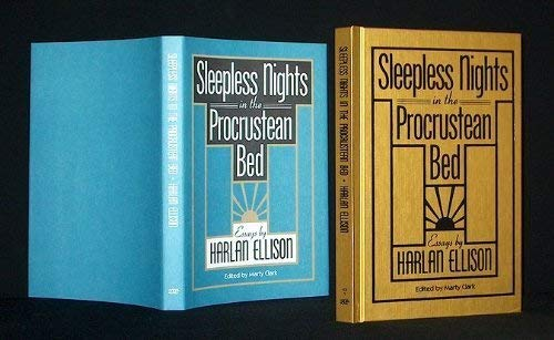SLEEPLESS NIGHTS IN THE PROCRUSTEAN BED: ESSAYS . Edited by Marty Clark: Ellison, Harlan