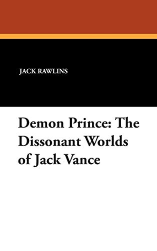 9780893701635: Demon Prince: The Dissonant Worlds of Jack Vance (Milford)