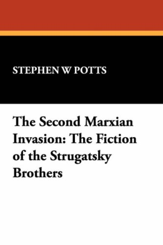 9780893701796: The Second Marxian Invasion: The Fiction of the Strugatsky Brothers (Milford Series)
