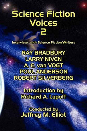 Science Fiction Voices #2: Interviews with Science Fiction Writers (No. 2): Elliot, Jeffrey M.