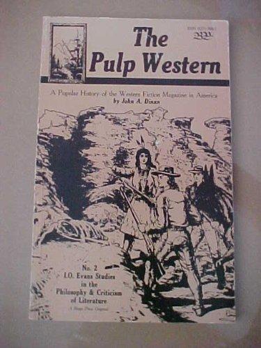 The Pulp Western: A Popular History of: Dinan, John A.