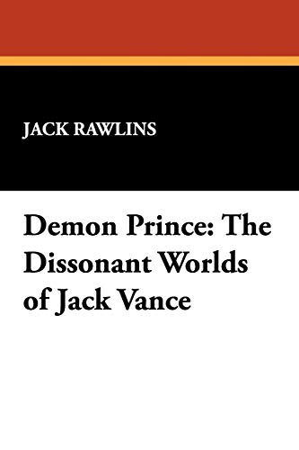 9780893702632: Demon Prince: The Dissonant Worlds of Jack Vance (Milford)