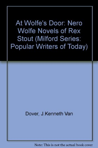 9780893702892: At Wolfe's Door: The Nero Wolfe Novels of Rex Stout (Milford Series, Popular Writers of Today)