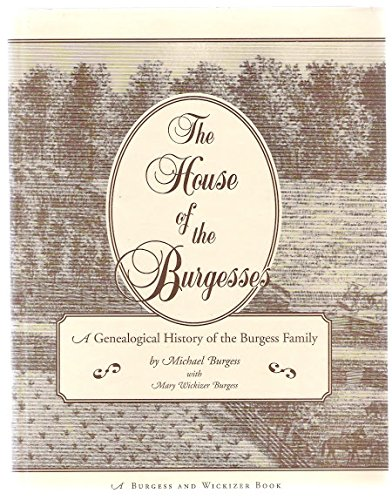 9780893703790: House of the Burgesses (Borgo Family Histories)