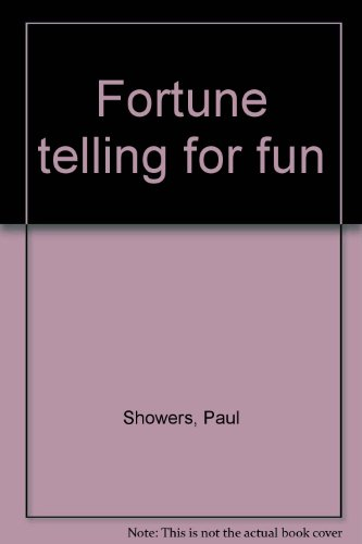 Fortune telling for fun (0893706078) by Showers, Paul