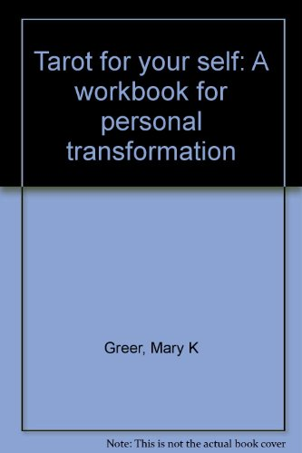 9780893706777: Tarot for your self: A workbook for personal transformation