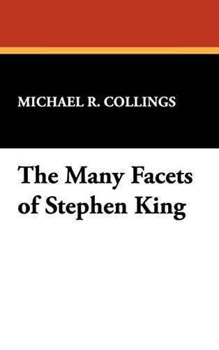 9780893709235: The Many Facets of Stephen King