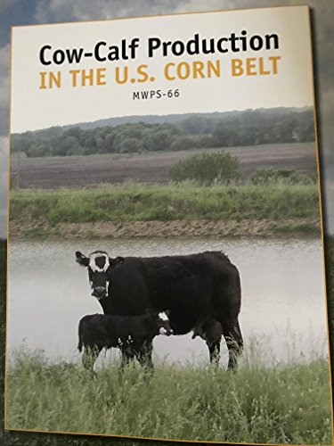 9780893731076: Cow-Calf Production in the U.S. Corn Belt
