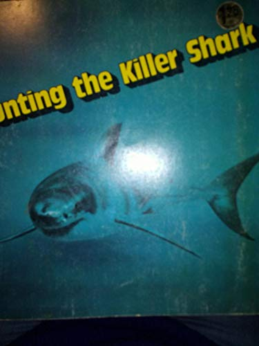 9780893750251: Hunting the Killer Shark