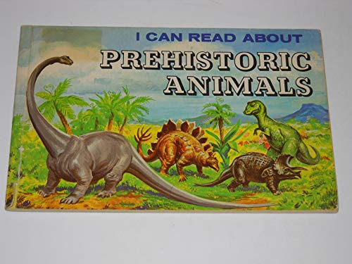 9780893750398: I Can Read About Prehistoric Animals