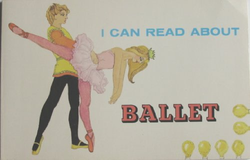 9780893750633: I Can Read About Ballet