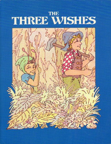 9780893751074: The Three Wishes (English and French Edition)