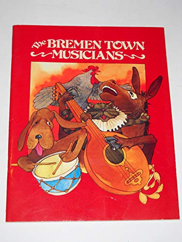 9780893751111: The Bremen Town Musicians (English and German Edition)