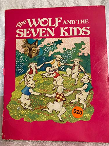 The Wolf and the Seven Kids (9780893751166) by Jacob Grimm; Wilhelm Grimm