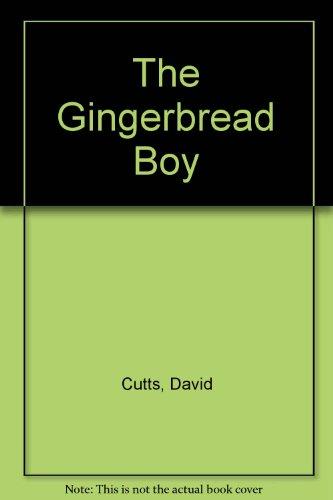 The Gingerbread Boy (9780893751227) by David Cutts; Joan E. Goodman