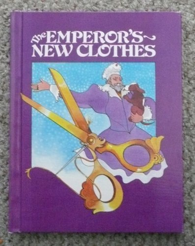 The Emperor's New Clothes (English and Danish: Hans Christian Andersen,