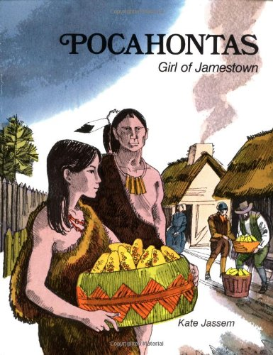 Pocahontas: Girl of Jamestown (0893751421) by Kate Jassem; Allan Eitzen