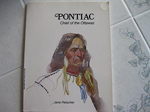 Pontiac, Chief of the Ottawas: Fleischer, Jane
