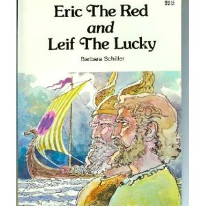 Eric the Red and Leif the Lucky (Adventures in the New World)