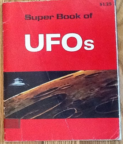 9780893751890: Super Book of UFOs, Unidentified Flying Objects