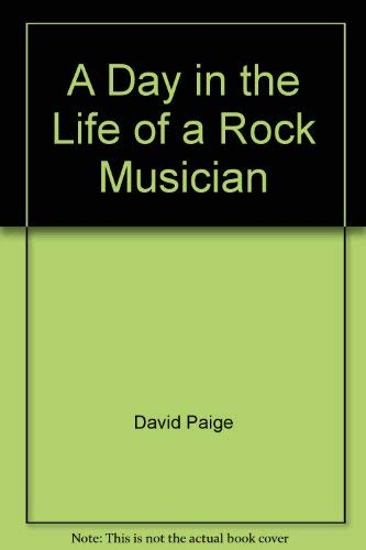 9780893752255: A day in the life of a rock musician