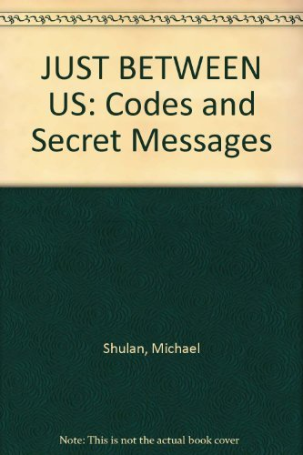 9780893752378: JUST BETWEEN US: Codes and Secret Messages