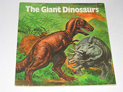 9780893752422: The Giant Dinosaurs