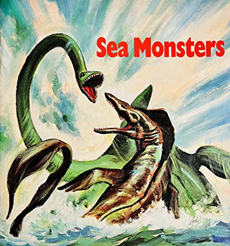 9780893752446: Sea Monsters: Ancient Reptiles That Ruled the Sea