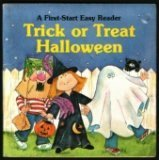 Trick or Treat Halloween (A First-Start Easy Reader) (0893752924) by Sharon Peters; Susan T. Hall