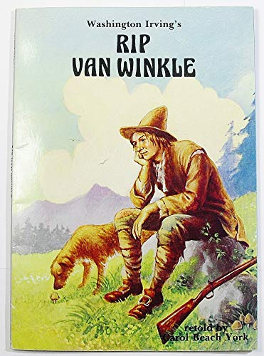 Washington Irving's Rip Van Winkle (Folk Tales of America) (0893752991) by York, Carol Beach; Irving, Carole York; Irving, Washington