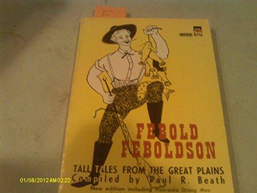 Febold Feboldson, the Fix-It Farmer (Folk Tales of America): Carol Beach York