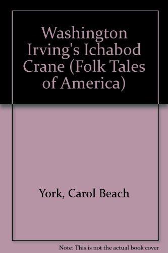 9780893753153: Washington Irving's Ichabod Crane (Folk Tales of America)